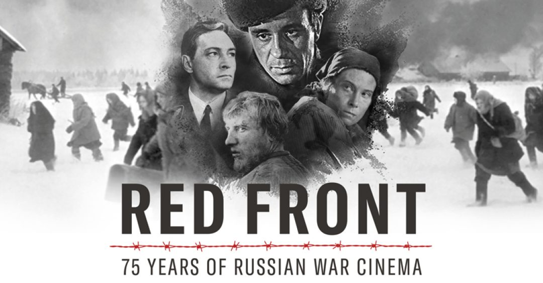 RED FRONT 75 Years of Russian War Cinema